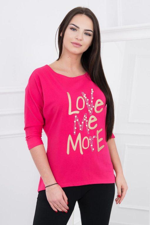 Tricou Love Me More